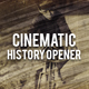 Cinematic History Opener - VideoHive Item for Sale