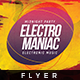 Electro Maniac - Flyer Template - GraphicRiver Item for Sale