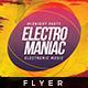 Electro Maniac - Flyer Template