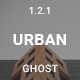 Urban - Ghost Theme Nulled