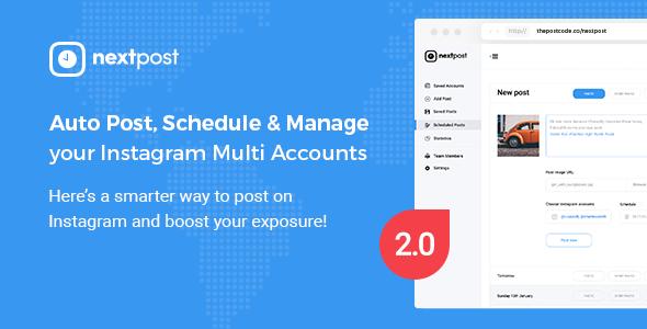 Instagram Scheduler Script - NextPost - Auto Post, Schedule & Manage Instagram - CodeCanyon Item for Sale