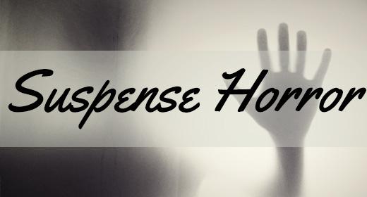 Suspense Horror