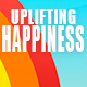 Fun Uplifting Happiness