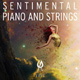 Sentimental Piano and Strings