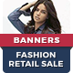 Fashion Sale Retail Banners - GraphicRiver Item for Sale