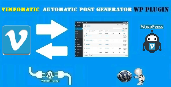 Vimeomatic Automatic Post Generator and Vimeo Auto Poster Plugin for WordPress - CodeCanyon Item for Sale