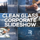 Clean Glass Corporate Slideshow - VideoHive Item for Sale