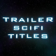 Trailer SCI-FI Titles - VideoHive Item for Sale