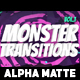 100 Monster Transitions - Alpha Matte - VideoHive Item for Sale