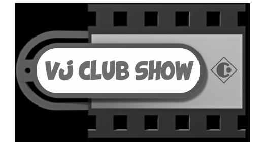 VJ CLUB SHOW