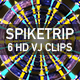 Spike Trip VJ Pack - VideoHive Item for Sale