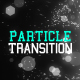 Particle Transitions - VideoHive Item for Sale