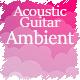 Emotional Acoustic Guitar Soundscape