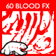 60 Blood FX for Games Bundle - GraphicRiver Item for Sale