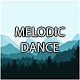 Melodic Dance - AudioJungle Item for Sale