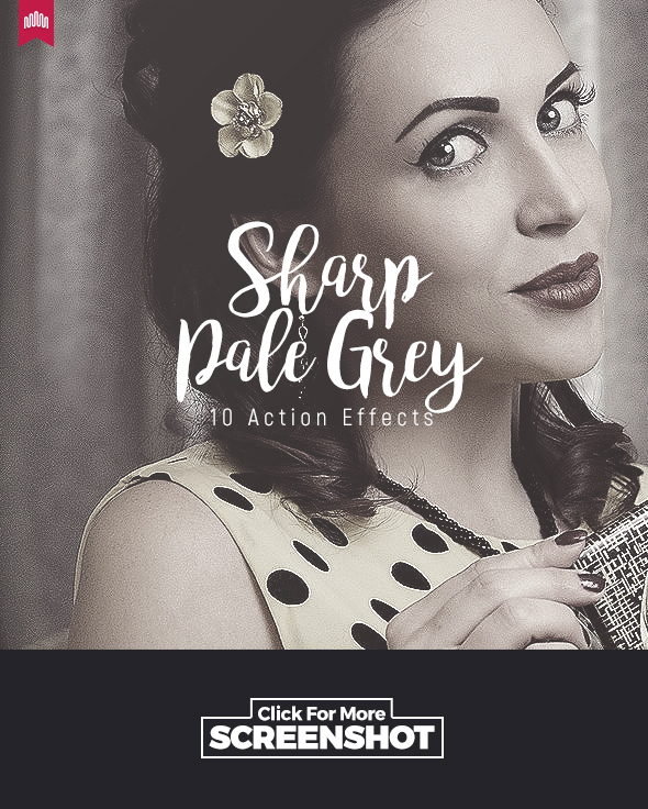 10 Pale Grey Sharp - Action - Photo Effects Actions