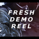 Fresh Demo Reel - VideoHive Item for Sale
