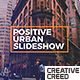 Positive Urban Slideshow - VideoHive Item for Sale