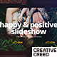 Happy And Positive Slideshow - VideoHive Item for Sale
