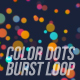 Colorful Dots Burst Tunnel - VideoHive Item for Sale