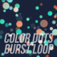 Colorful Dots Burst Loop - VideoHive Item for Sale