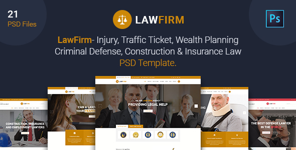 Law Firm – Injury, Traffic Ticket,Wealth Planning,Defense, Construction & Insurance Law PSD Template
