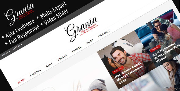Grania – Multilayout Blog & Magazine Theme