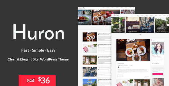 Huron – Clean & Elegant Blog WordPress Theme