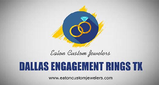 Dallas Engagement Rings TX