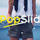 PopSlide - VideoHive Item for Sale