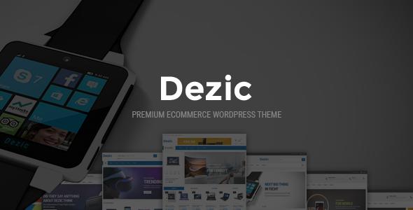 Dezic - Responsive Multipurpose WooCommerce Theme - WooCommerce eCommerce