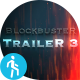 Blockbuster Trailer 3 - VideoHive Item for Sale