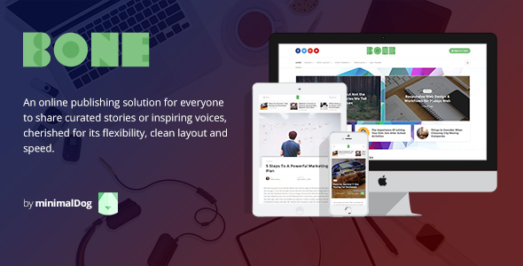 Bone - Minimalist and Modern Responsive WordPress Blog Theme - News / Editorial Blog / Magazine