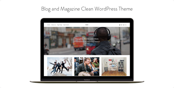 Bold – Blog and Magazine Clean WordPress Theme Free Download