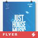 Just House Music vol.2 - Minimal Flyer / Poster Template A3 - GraphicRiver Item for Sale