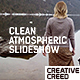 Clean Atmospheric Slideshow - VideoHive Item for Sale