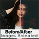 Before/After  Images animated Generator - GraphicRiver Item for Sale
