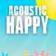 Fun Happy Upbeat Acoustic