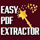 Easy PDF Extractor - Get the Text From Any PDF File !