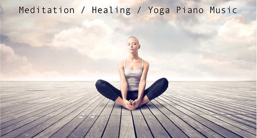 Meditation, Yoga, Healing Music