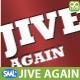 Jive Again!