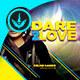 Dare 2 Love CD Artwork Template