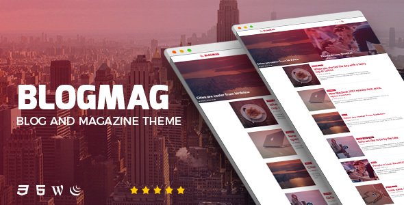BlogMag - Responsive Blog and Magazine WordPress Theme - News / Editorial Blog / Magazine