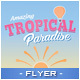 Tropical Paradise - Travel Flyer - GraphicRiver Item for Sale