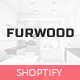 FurWood - Multi Store Responsive Shopify Theme - ThemeForest Item for Sale