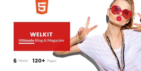 Welkit – The Ultimate Blog & Magazine Template