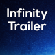 Infinity Trailer - AudioJungle Item for Sale