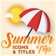 Summer Trip - Motion Icons & Titles - VideoHive Item for Sale