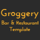 Groggery - Responsive Bar Restaurant & Cafe Template - ThemeForest Item for Sale