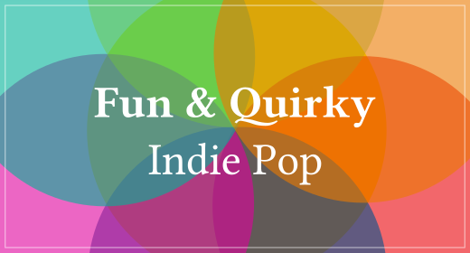 Fun & Quirky Indie Pop